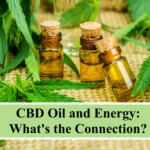 CBD Oil and Energy: What's the Connection?